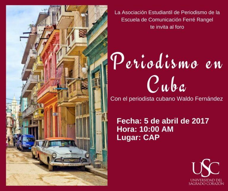 Periodismo en Cuba- Waldo Fernández