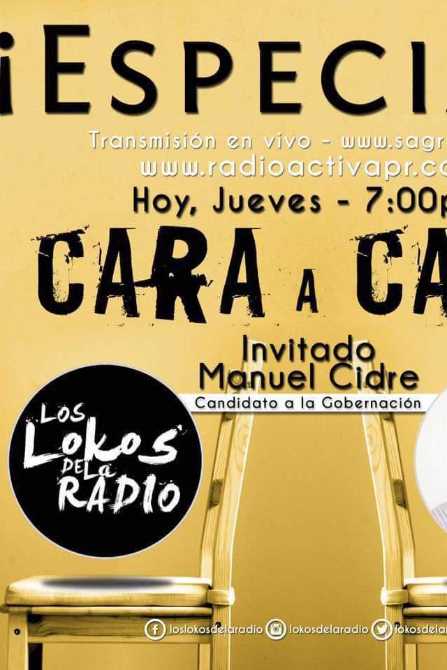 Especial Cara a Cara- Manuel Cidre «Los lokos de la Radio»